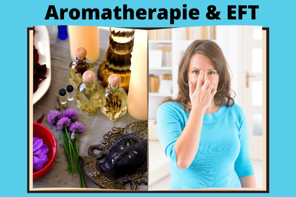 Aromatherapie und EFT