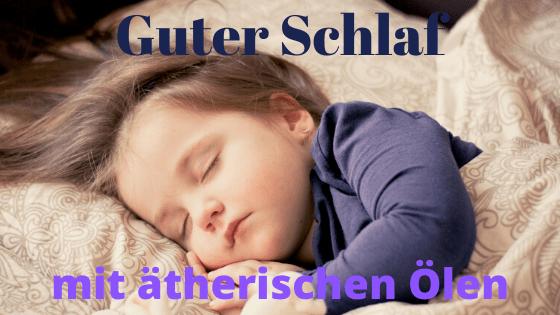 Guter Schlaf mit Aromatherapie
